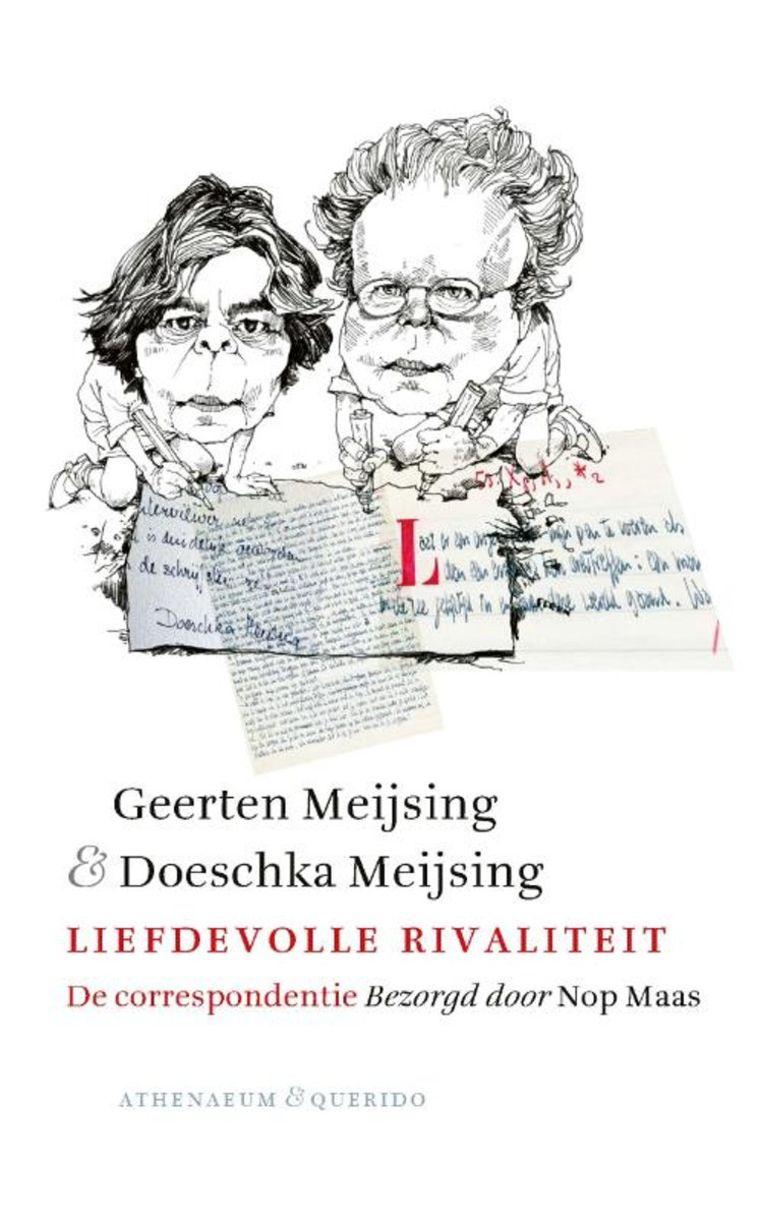 Omslag 'Geerten Meijsing en Doeschka Meijsing, liefdevolle rivaliteit' Beeld