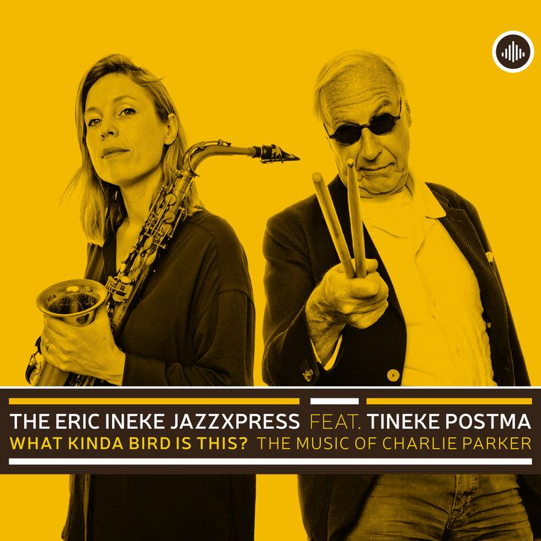 The Eric Ineke ­Jazzexpress, What Kinda Bird Is This? Beeld