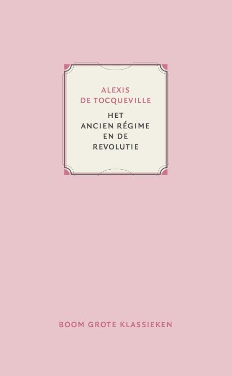 Alexis de Tocqueville: Het Ancien Régime en de Revolutie Beeld Boom