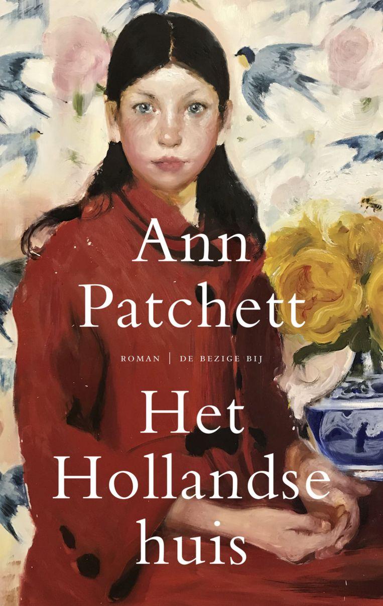 Fictie Ann Patchett Het Hollandse Huis The Dutch House, vertaald door Hi-en Montijn De Bezige Bij, €22,99 368 blz. Beeld