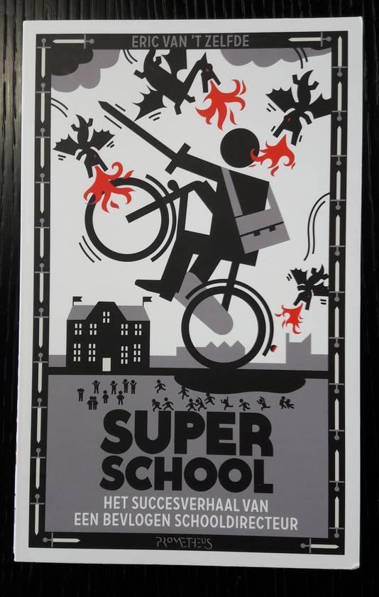 Eric van 't Zelfde is ook auteur van het boek Superschool.