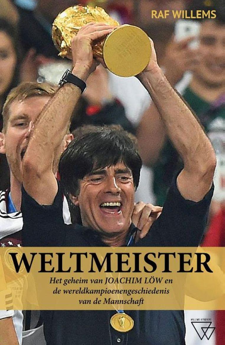 'Weltmeister' van auteur Raf Willems.