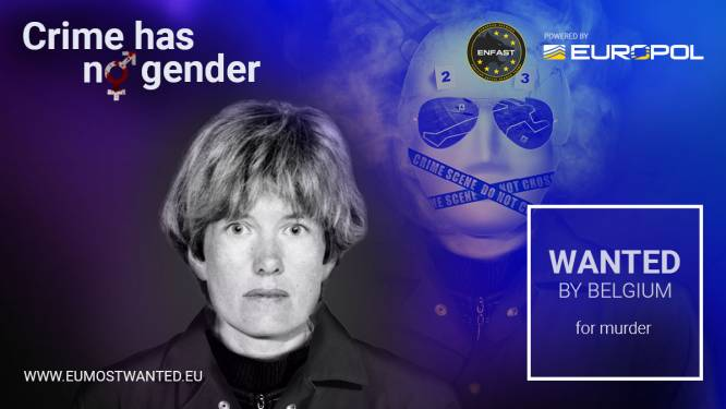 Voor het eerst zet Europol vrouwen op 'Most Wanted'-lijst: deze Belgische moordenares is al sinds 1996 op de vlucht