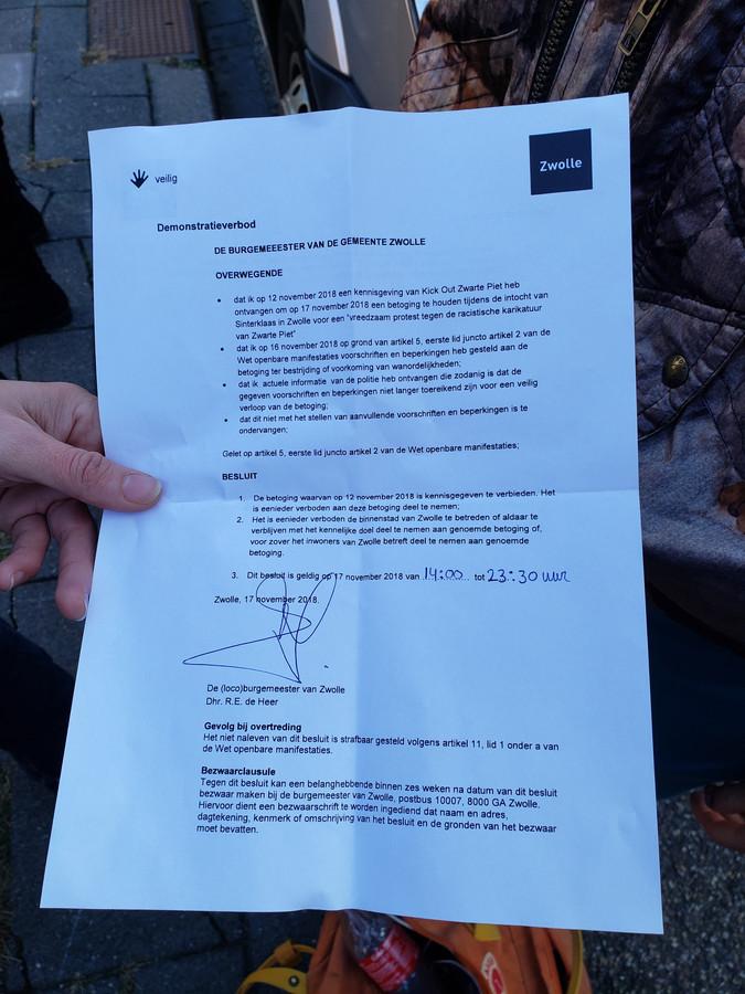Het demonstratieverbod voor Zwolle dat aan Kick Out Zwarte Piet is uitgereikt.