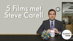 Op zondag 5 films met Steve Carell in de aanbieding!