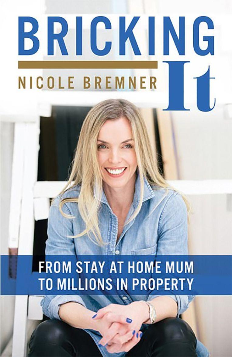 In haar boek 'Bricking It' vertelt Nicole over haar avonturen als onderneemster.