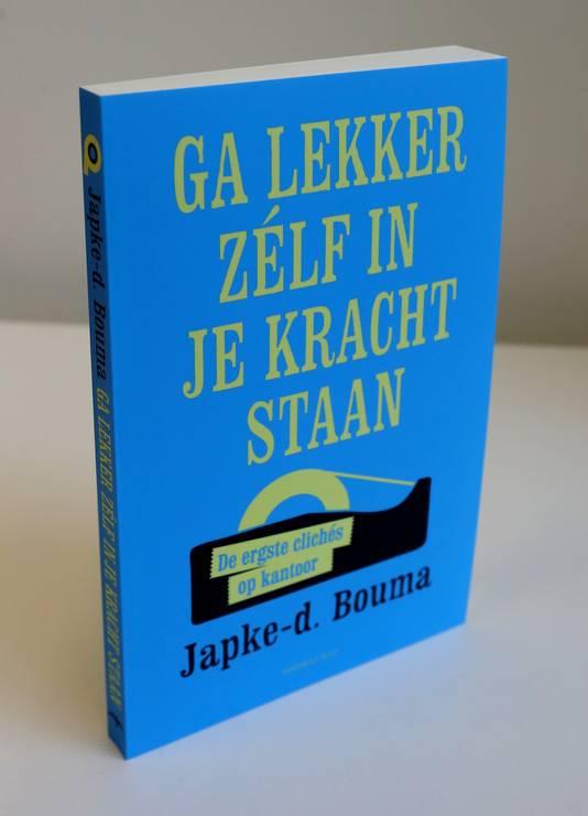 Het nieuwste boek van Japke-d. Bouma.