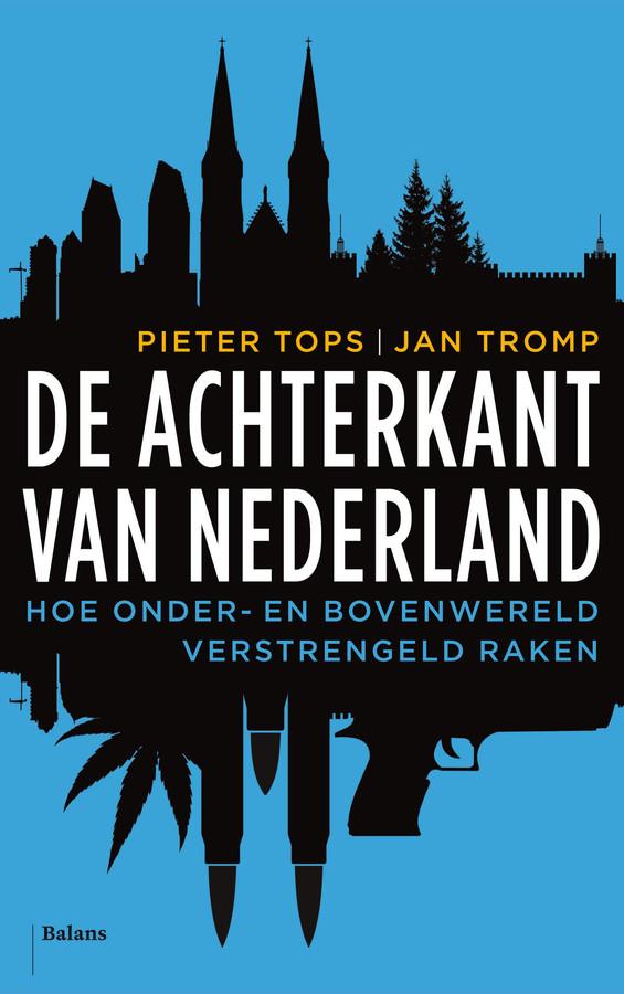 De achterkant van Nederland , het boek van Jan Tromp en Pieter Tops