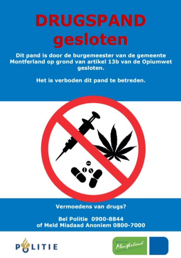 De poster die gebruikt wordt bij de sluiting van drugspanden.