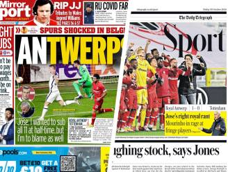 """""""Mourinho en zijn sterren dropen af met hun broek op de enkels"""": Britse tabloids prijzen Antwerp, maar viseren vooral ook hun """"sukkels"""""""