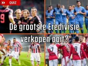 De grootste Eredivisieverkopen ooit?
