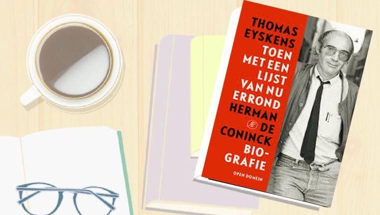 De Biografie Van Herman De Coninck Verveelt Geen Moment De
