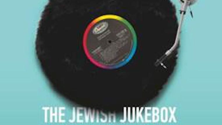 The Jewish Jukebox. Beeld .