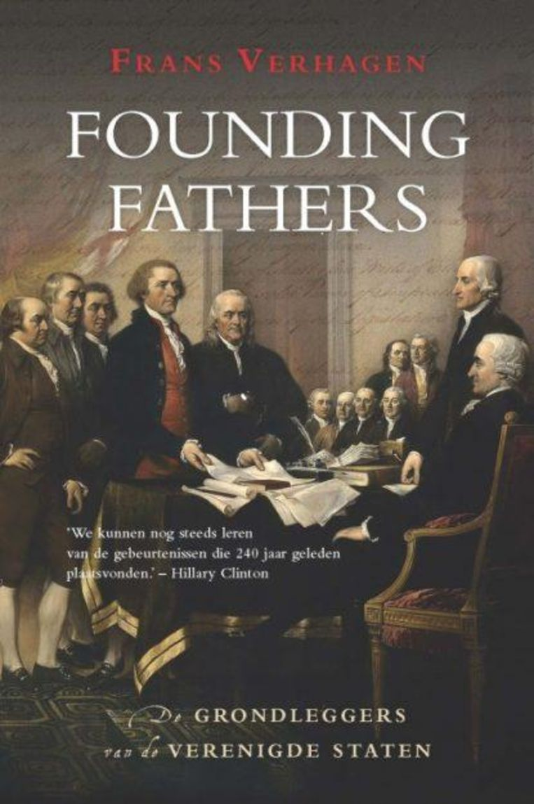 Founding Fathers - De grondleggers van de Verenigde Staten - Frans Verhagen Beeld