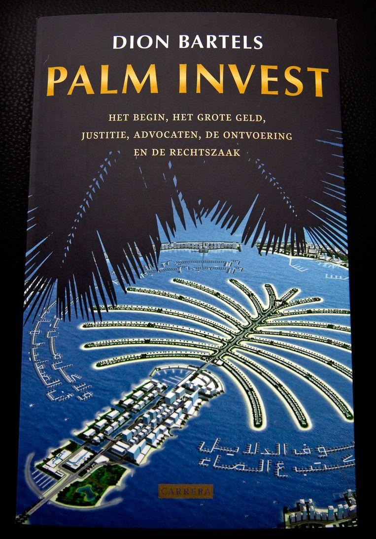 Advocaat Dion Bartels schreef eerder een boek over de Palm Invest-zaak. Beeld anp