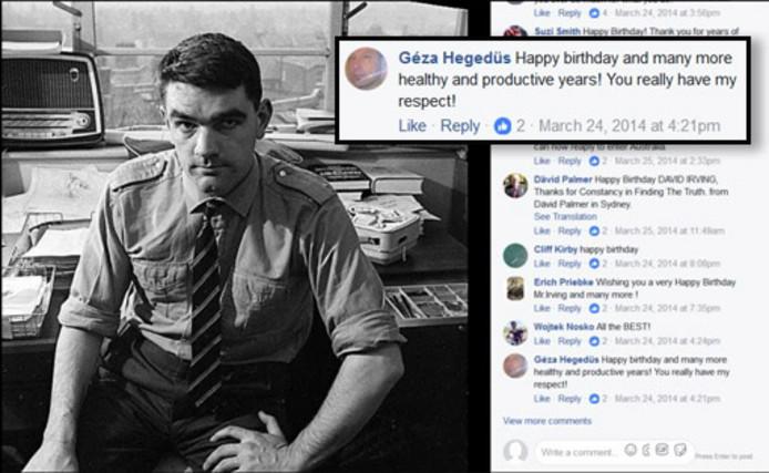 Géza Hegedüs feliciteert holocaustontkenner David Irving op Facebook met zijn verjaardag in 2014.