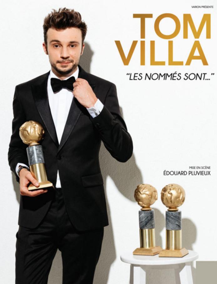 """""""Les nommés sont..."""", le premier one-man-show de Tom Villa."""